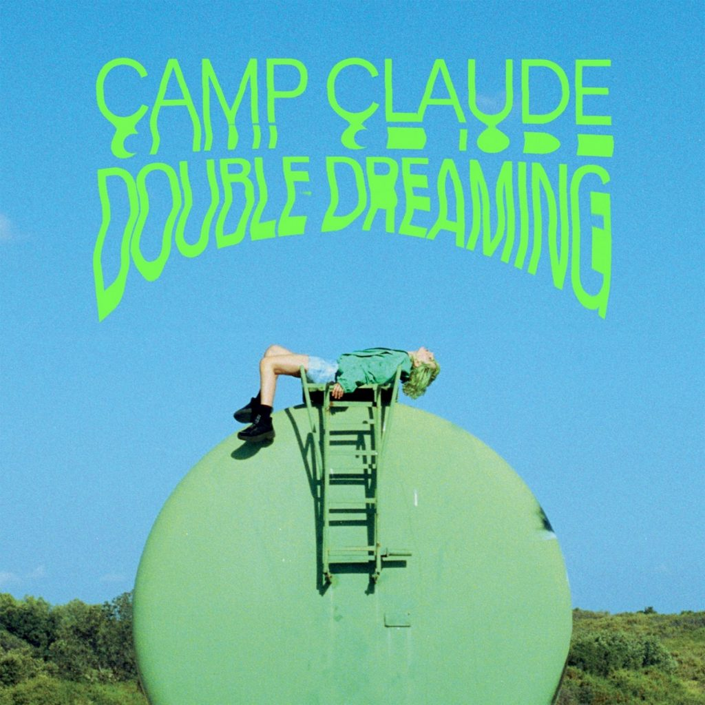 camp-claude-double-dreaming